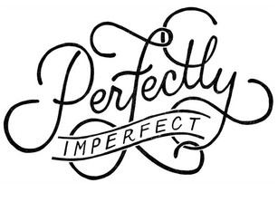 Cheers to Being Imperfect!