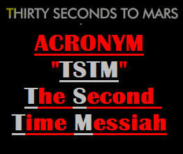 TSTM - The Second Time Messiah - 30 sec.