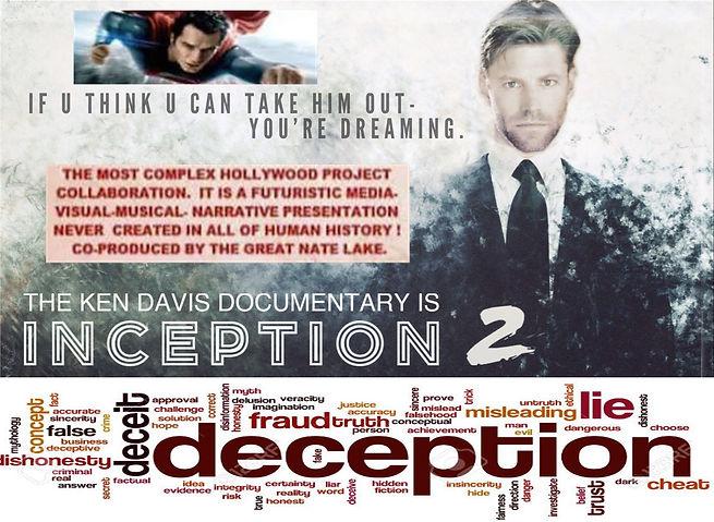 "The Kenneth Ian Davis (""Ken Davis"") Documentary is the real Inception 2 - Deception!"