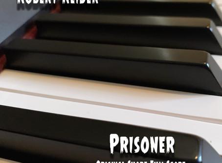 Prisoner (Original Short Film Score) now available