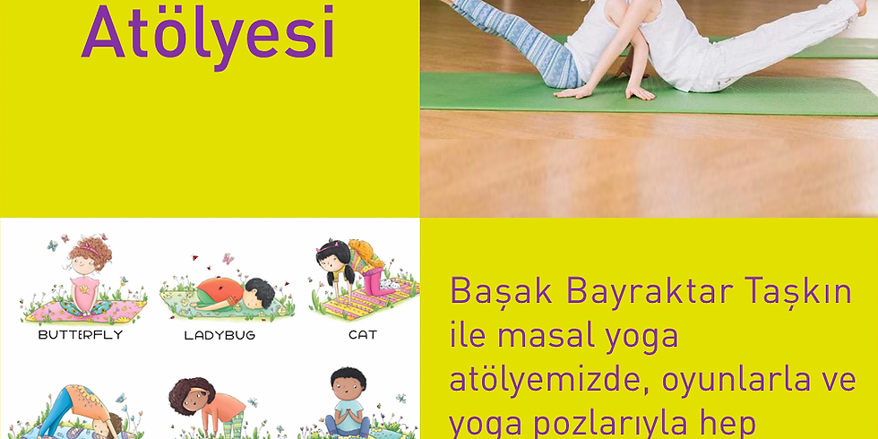 13 Haziran Saat 13.00 Masal Yoga Atölyesi