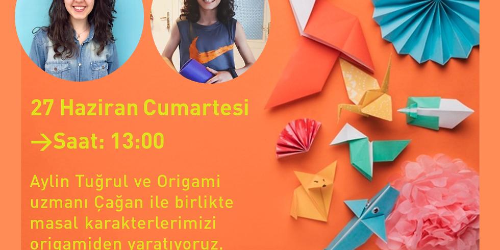 27 Haziran Saat 13.00 - Origami Masal Saati