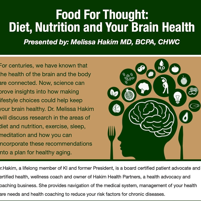 Food For Thought: Diet, Nutrition and Your Brain Health