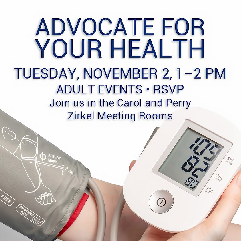 Advocate for your Health