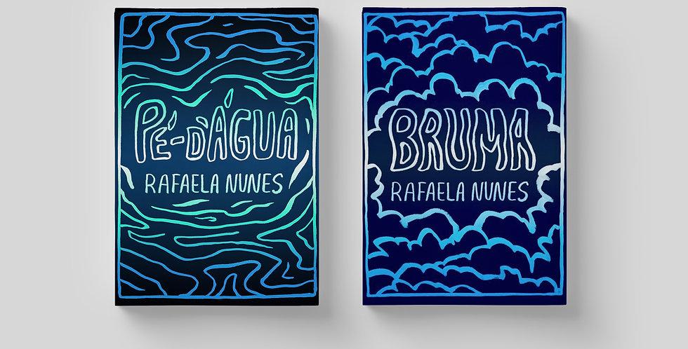 Bruma e Pé d'Água | Rafaela Nunes