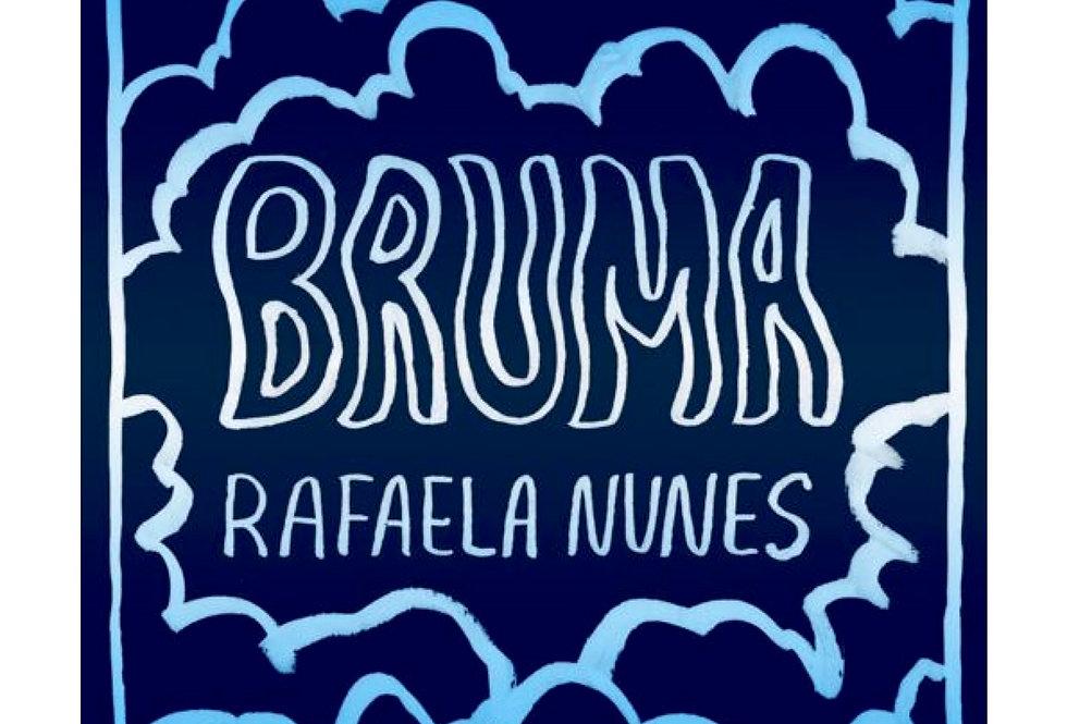 Bruma | Rafaela Nunes