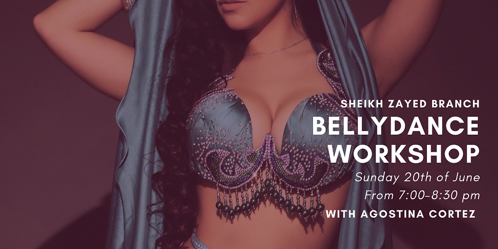 Belly Dance Workshop by Agostina Cortez
