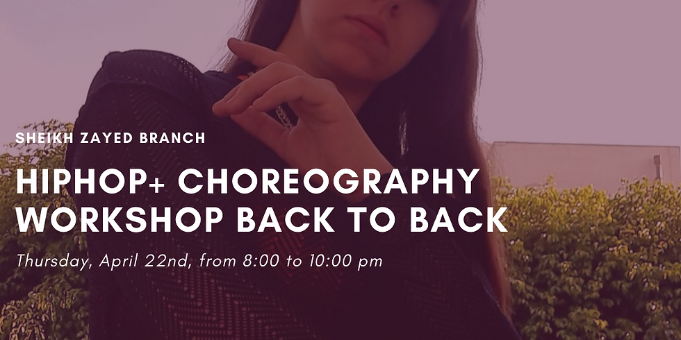 Hiphop + Choreography workshop back to back @sheikh zayed