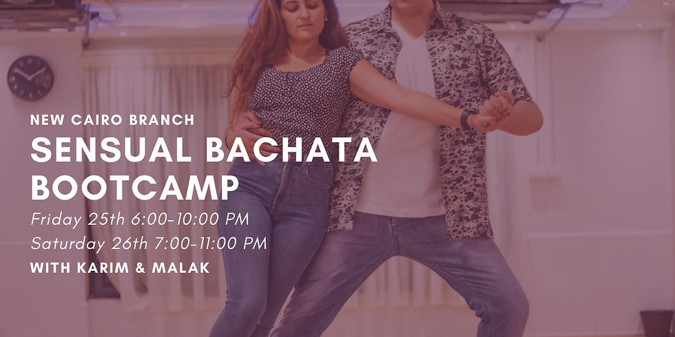 Sensual Bachata Boot Camp 2 Days - New Cairo Branch
