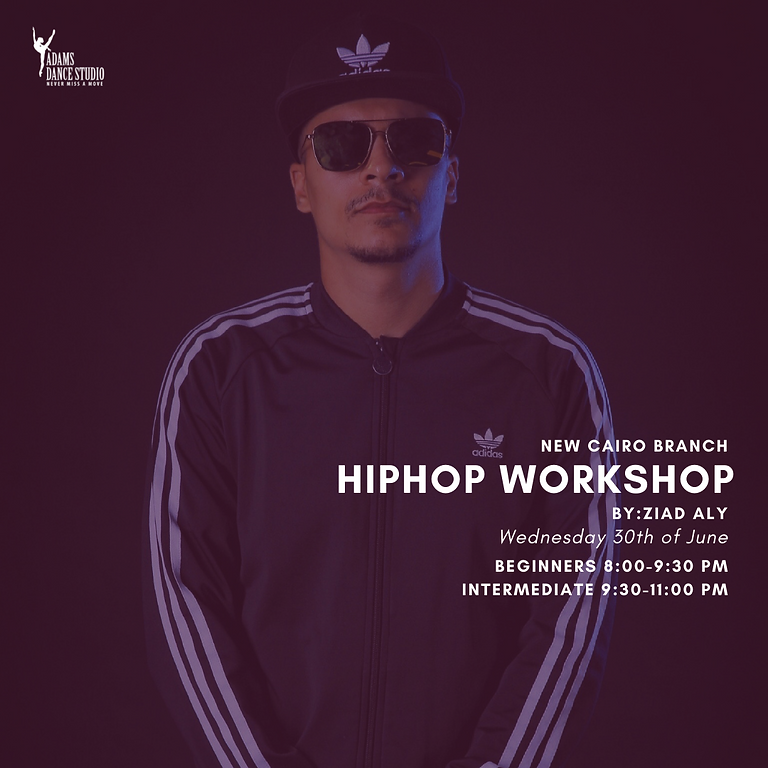 Hip Hop Workshop by Ziad Aly Mounib. Beginner. New Cairo