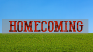Are You Ready For Homecoming