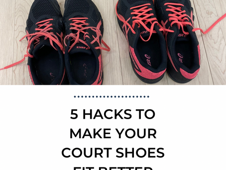 5 Hacks To Make Your Court Shoes Fit Better (And Reduce Injuries!)