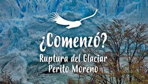 ¿Comenzó el proceso de ruptura del glaciar Perito Moreno? Sí!