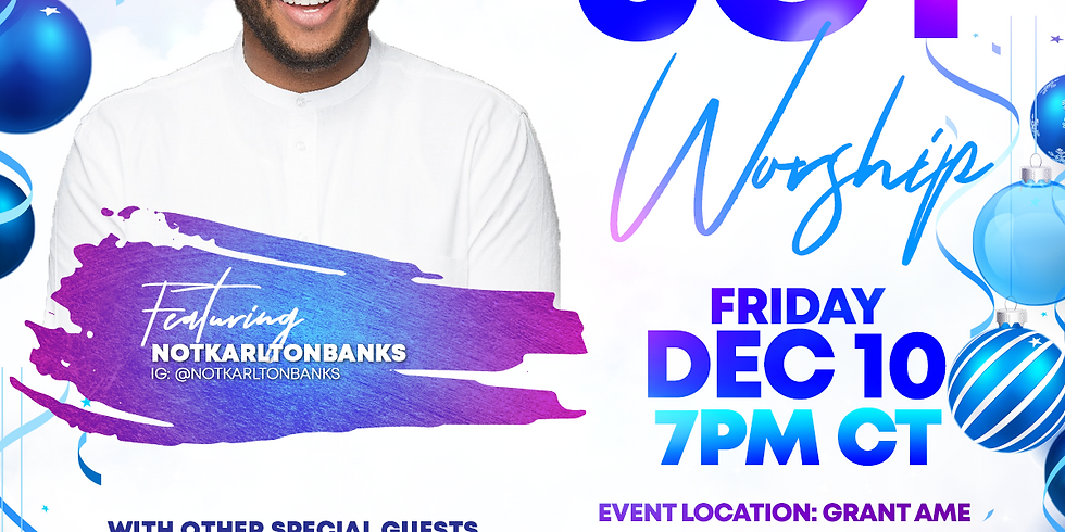 A Night of Joy and Worship with NotKarltonBanks (hosted by VLCM)