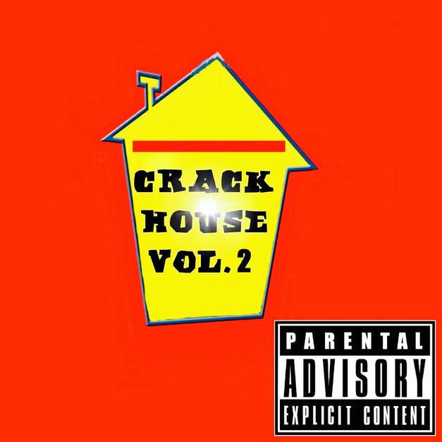 CrackHouse Vol.2