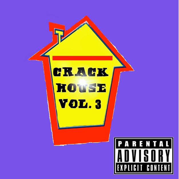 CrackHouse Vol.3