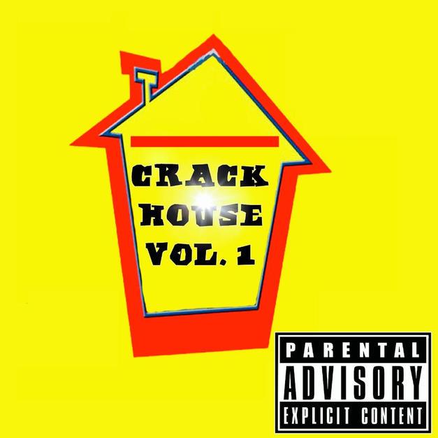 CrackHouse Vol.1