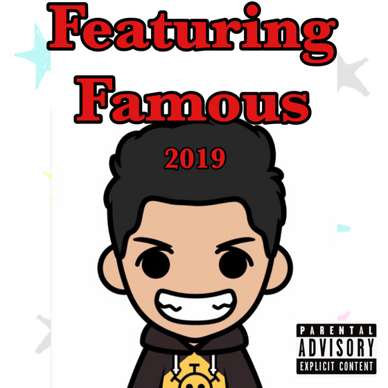 Featuring Famous 2019