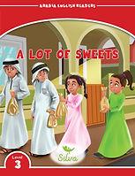 ARABIA-READERS-ELT_Level3_ALotOfSweets_C