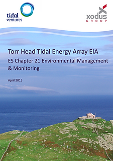 Torr Head Tidal Energy Array EIA ES Chapter 21 Environmental Management & Monitoring