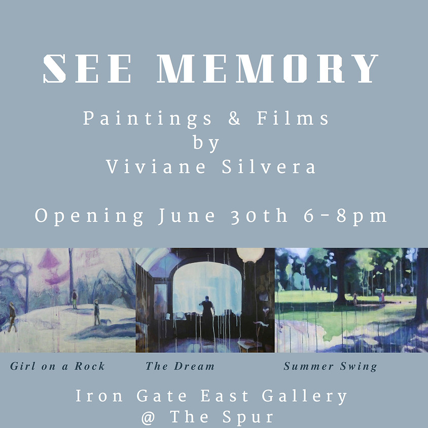 Opening Reception: SEE MEMORY - The Films and Paintings of Viviane Silvera