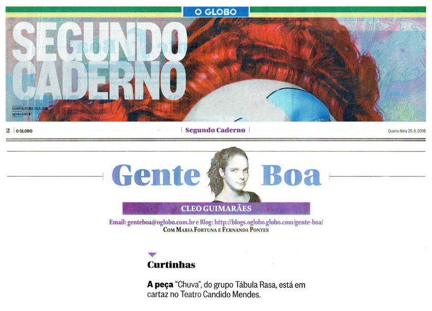 O GLOBO | Segundo Caderno | Gente Boa | 25.05.2016
