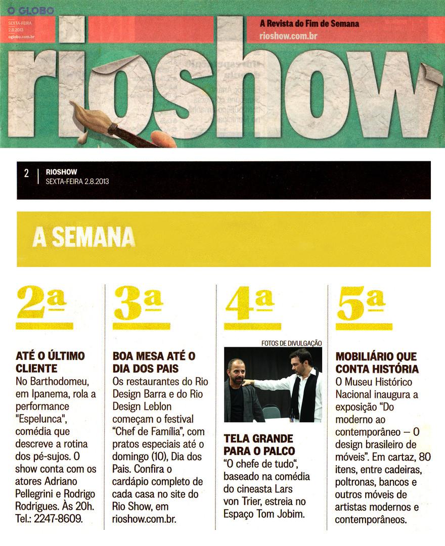 O GLOBO | Rio Show | 02.08.2013