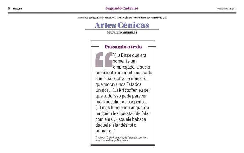 O GLOBO | Segundo Caderno | 07.08.2013