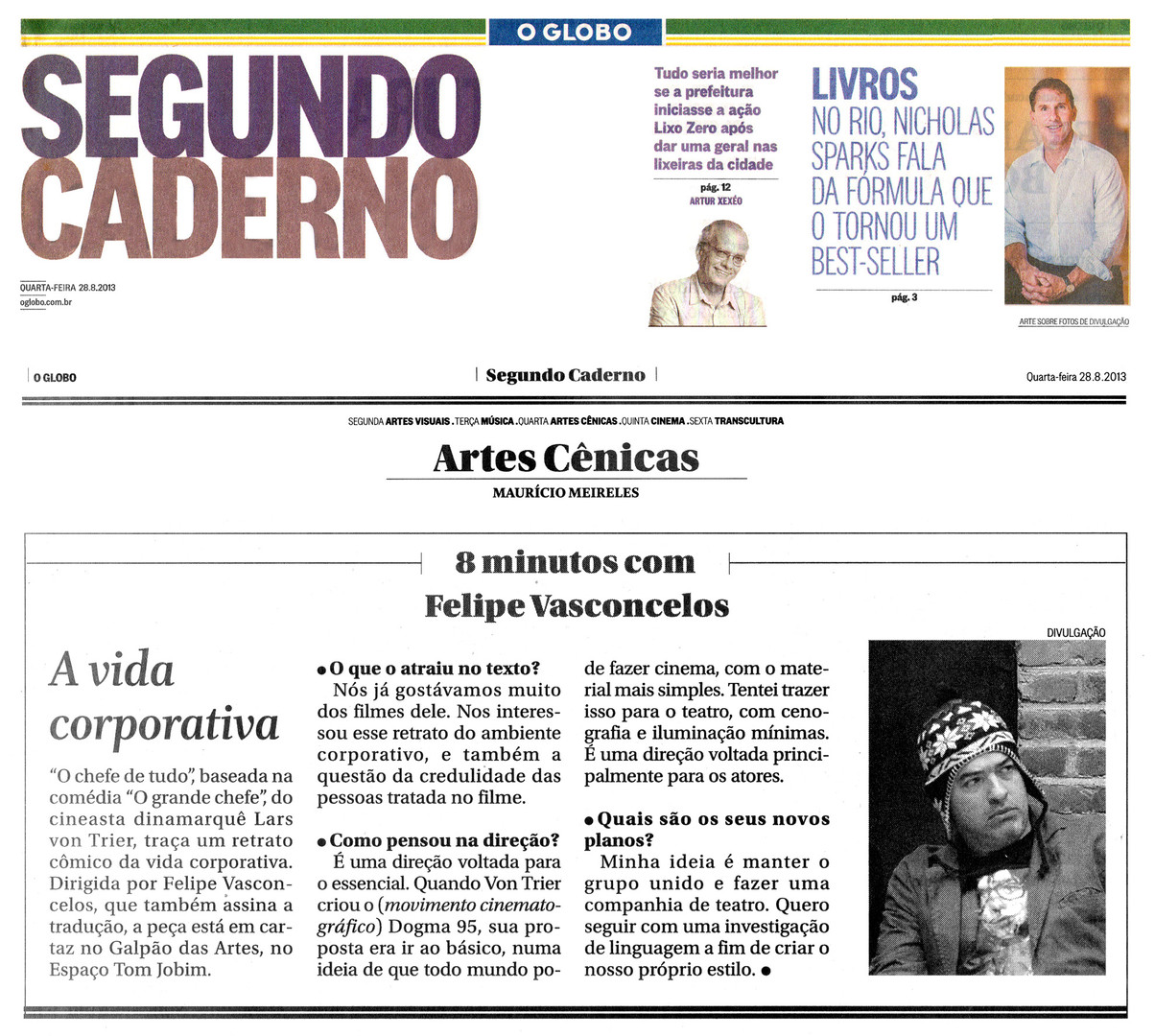O GLOBO | Segundo Caderno | 28.08.2013