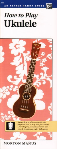 Alfred Handy Guide How to Play Ukulele Book