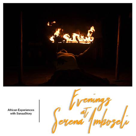 Evenings at Serena Amboseli
