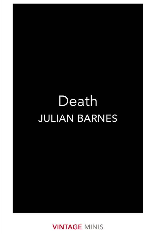 Death. Julian Barnes