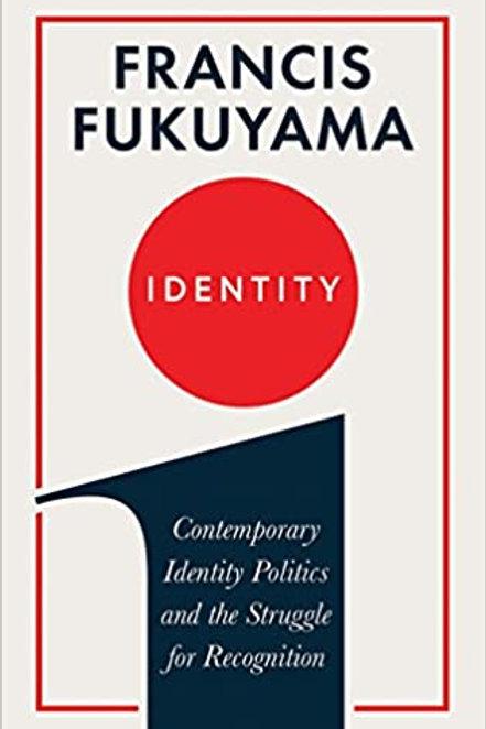 Identity. Francis Fukuyama.
