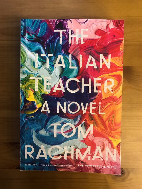 The Italian Teacher Tom Rachman
