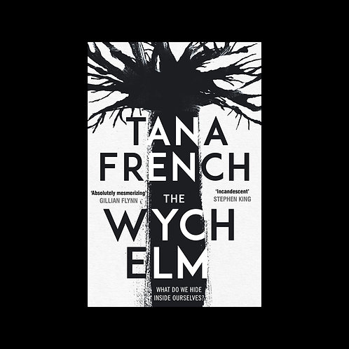 The Wich Elm. Tana French.