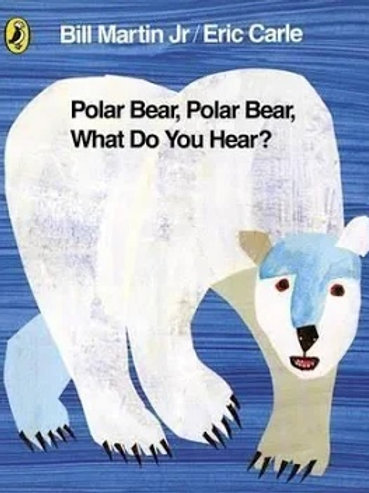 Polar Bear, Polar Bear, What Do You Hear?Eric Carl