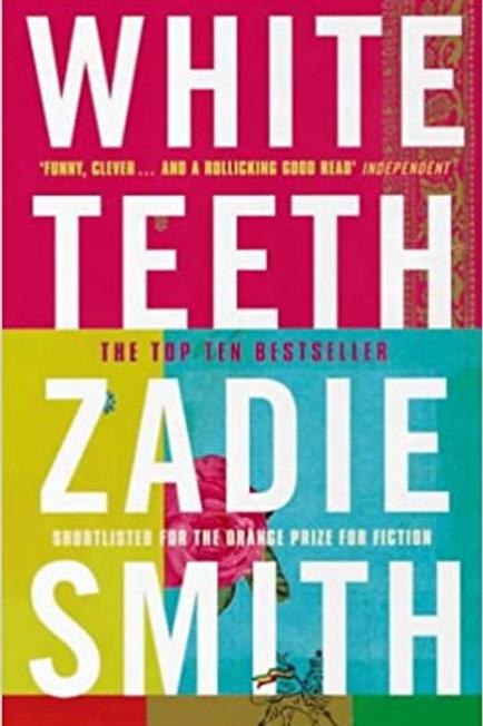 White teeth. Zadie Smith.