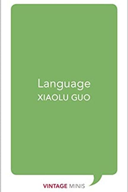 Language. Xiaolu Guo.
