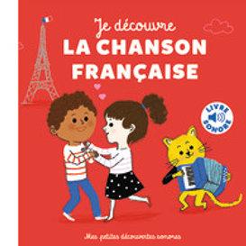 Je découvre la chanson française.