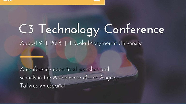 LA Archdiocese C3 Technology 2018 Conference