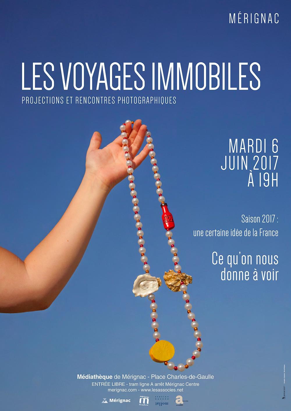 Prochain rdv des Voyages immobiles le mardi 6 juin 2017 à 19h à la médiathèque de Mérignac.