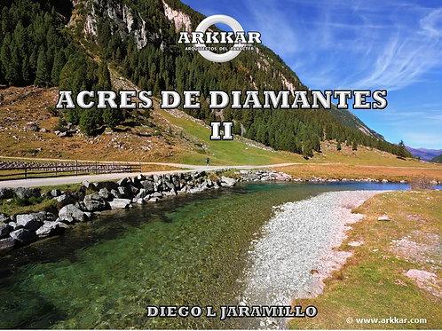 ACRES DE DIAMANTES II