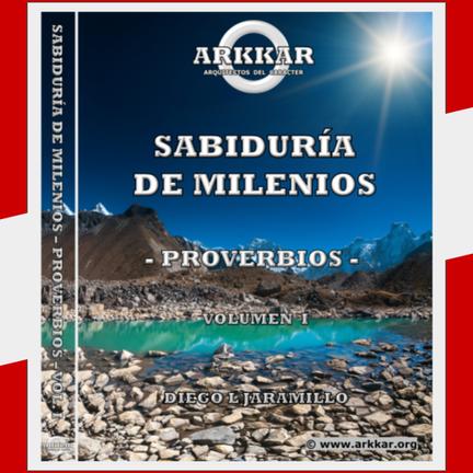 LIBRO SABIDURÍA DE MILENIOS - PROVERBIOS - VOL. I