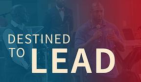Destined to Lead.jpg