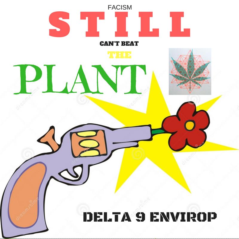 Delta 9 Envirop meme fighting plant