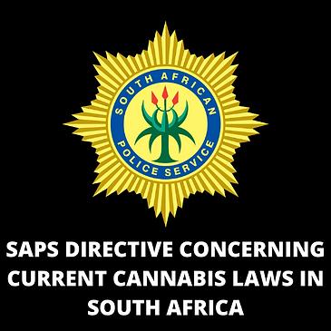 SAPS DIRECTIVE CONCERNING CURRENT CANNAB