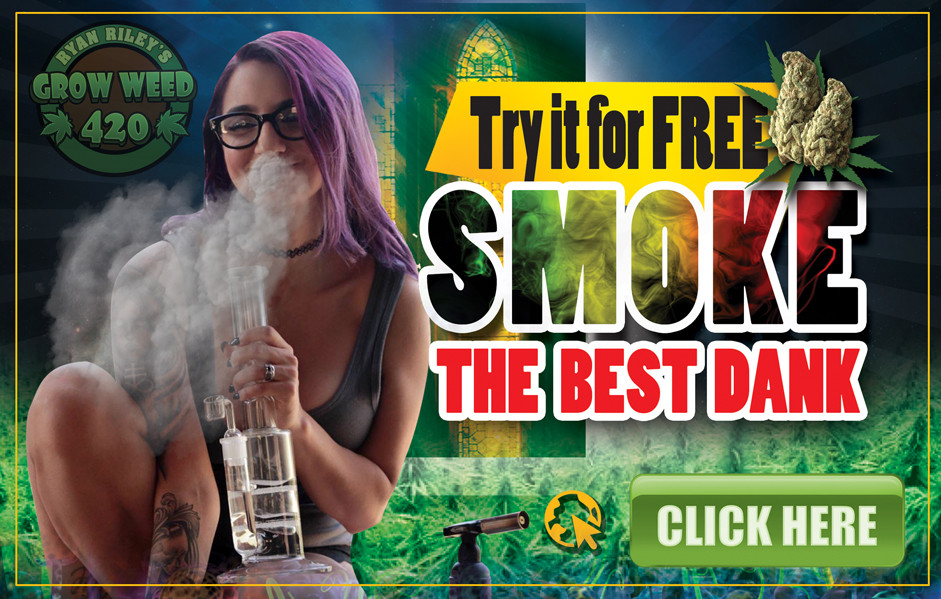 Try for free - smoke the dankest cannabis on earth