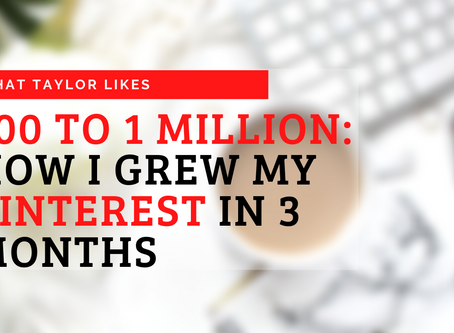 100 to 1 Million: How I Grew My Pinterest in 3 Months