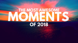 The most awesome moments of 2018 thumbna