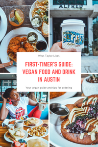 First Timer's Guide: Vegan Food and Drink in Austin